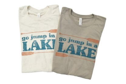 light tan and dark tan t-shirts that read Go Jump in a Lake