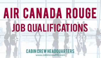 Air Canada Interview Stages | Cabin Crew Headquarters