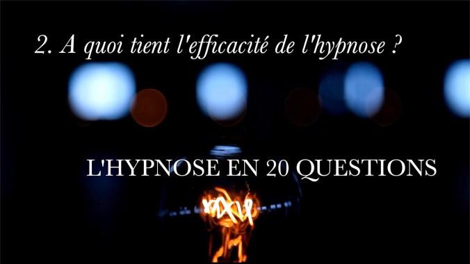 Vignette HYPNOSE Q2 A quoi tient l'efficacité de l'hypnose ? 8 oct. 2017 à 19:00:01