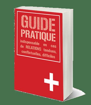 Guide Pratique conflits relationnels