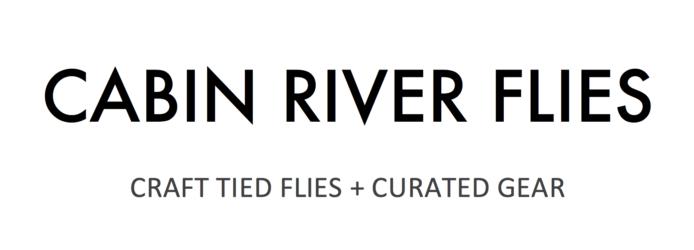 Cabin River Flies