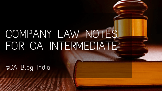 COMPANY LAW NOTES for CA INTERMEDAITE