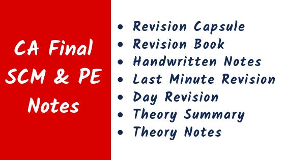 CA Final SCM & PE Notes
