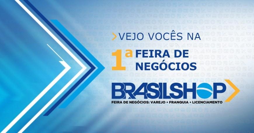 052916d8937ef De 14 a 16 de agosto a Associação Brasileira de Lojista de Shoppings  (Alshop) realiza a primeira edição da Feira de Negócios Brasilshop.