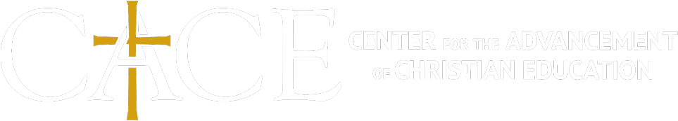 Center for the Advancement of Christian Education (CACE)