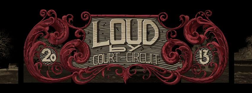 LOUD by Court-Circuit belgique