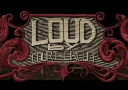 LOUD by Court-Circuit belgique