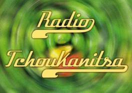 Radio Tchoukanitsa cacestculte