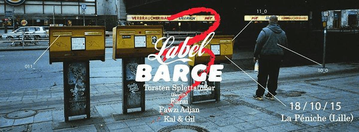 Label Barge 2e édition à la Péniche de Lille