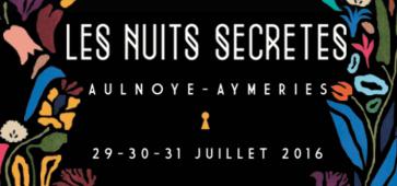 les nuits secrètes 2016 festival aulnoye aimeries Les Nuits Secretes