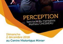 La Sainte-Barbe au Centre Historique Minier : Mathieu CHESNEAU présentera son spectaclePERCEPTION cacestculte