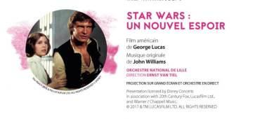 Ciné-concerts Star Wars à l'Orchestre National de Lille en février et mars 2019 ca c'est culte cacestculte