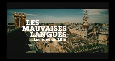 LES MAUVAISES LANGUES - Les rues de Lille
