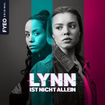 """Zum Geburtstag gibt's Geschenke! FYEO macht Audio-Blockbuster """"Lynn ist nicht allein"""" auf allen Plattformen kostenfrei verfügbar / Staffel 2 exklusiv auf FYEO"""