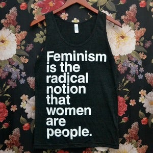 Image of [PREORDER] 'Feminism is the Radical Notion' Charity Tank Top