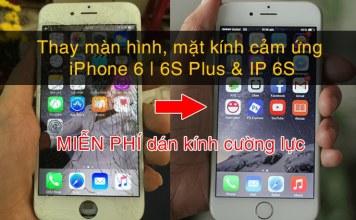 Thay Man Hinh Iphone 6 Mien Phi Dan Cuong Luc