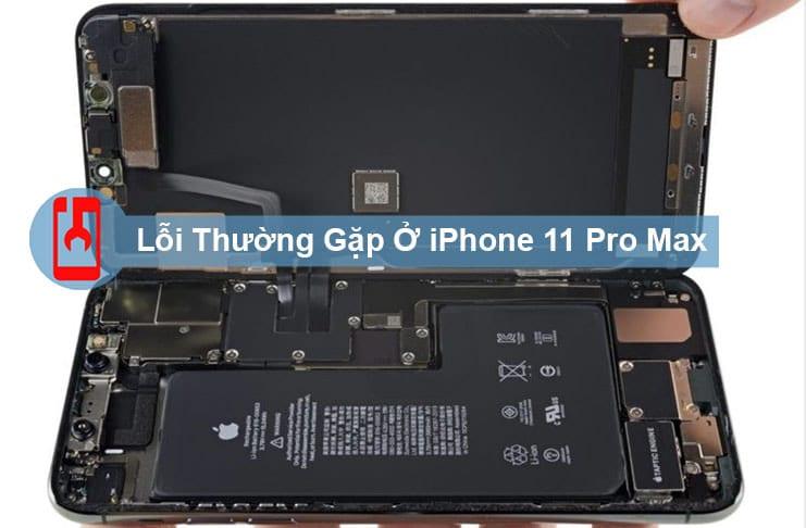 Lỗi Thường Gặp Ở Iphone 11 Pro Max CÁch KhẮc PhỤc