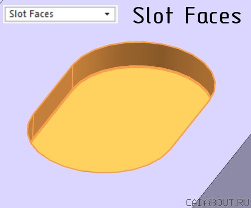 NX Slot Faces Selection Intent Rule