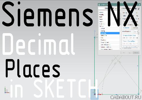 Siemens NX Decimal Places in Sketch