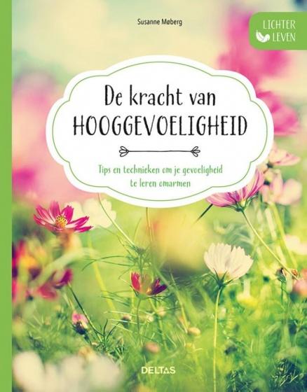 Susanne Moberg Lichter leven - De kracht van hooggevoeligheid