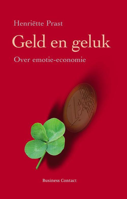 Geld en geluk - Henriette Prast - ebook