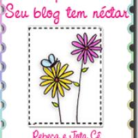 Selo -  Comprovado! Seu Blog tem néctar!