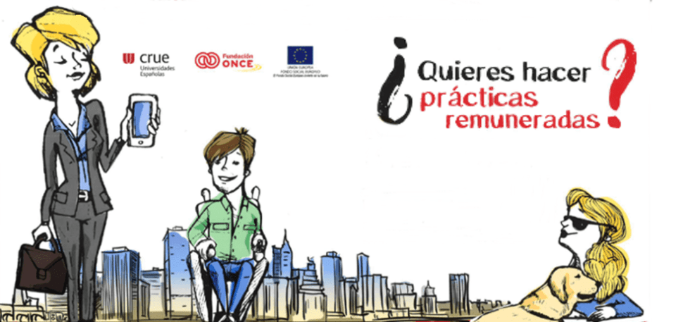 La Fundación ONCE y CRUE ofrecen 300 becas de prácticas para universitarios con discapacidad