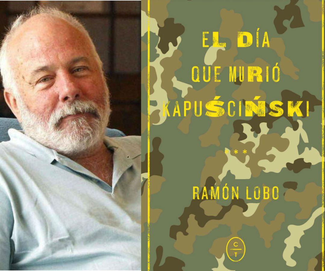 'El día que murió Kapuściński', la última novela de Ramón Lobo