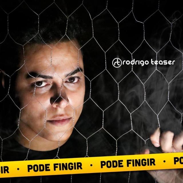 Rodrigo Teaser lança música inédita Pode Fingir