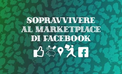 Sopravvivere al Marketplace di Facebook