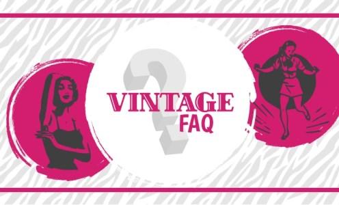 Vintage FAQ