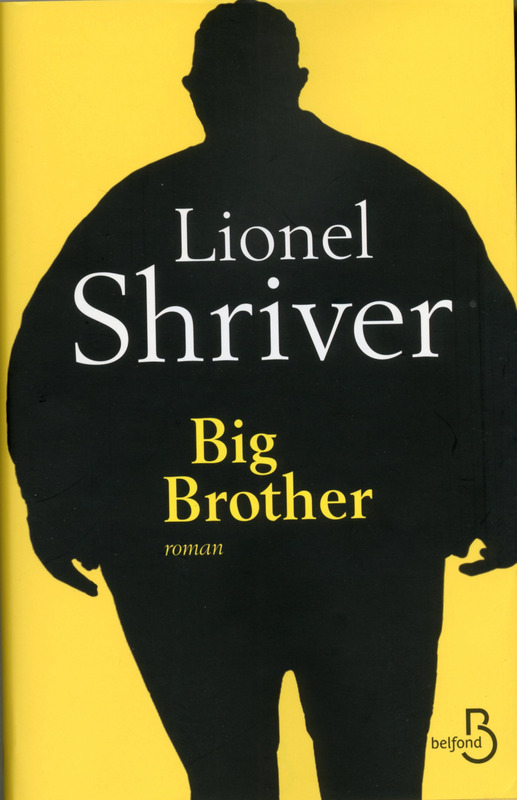 Big Brother, Lionel Shriver, Belfond