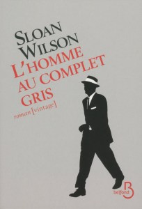 L'Homme au complet gris, Sloan Wilson, Belfond