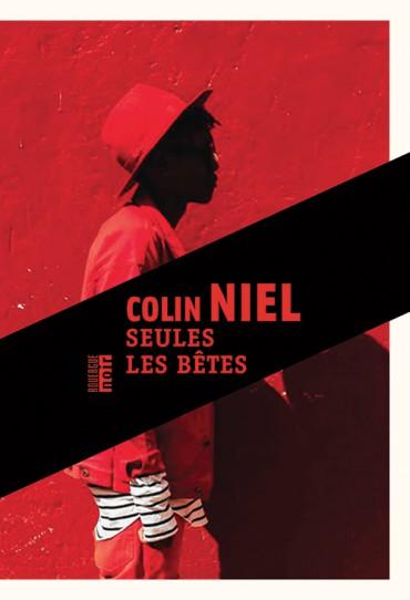 Seules les bêtes, Colin Niel, Le Rouergue