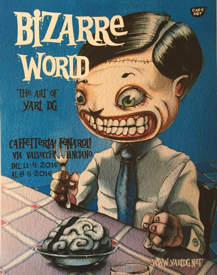 BIZZARRE WORLD - The Art Of Yari DG