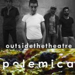 Polemica live @ Outside The Theatre 2017