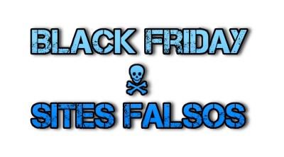 Black Friday: saiba se proteger e identificar sites falsos