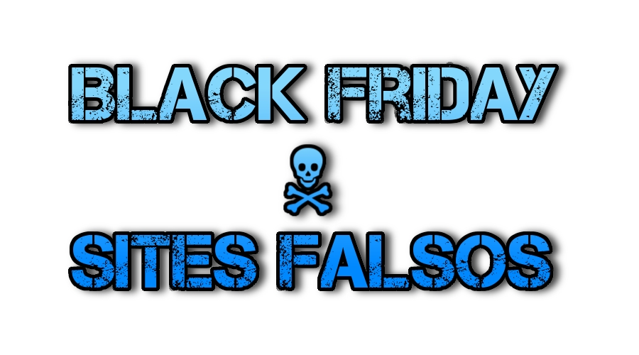 Black Friday: saiba se proteger e identificar sites falsos