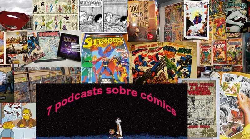 7 podcasts sobre cómics