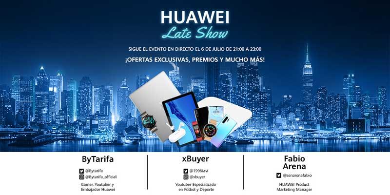 Huawei Late Show - Huawei Late Show, el primer evento en streaming de ofertas y sorteos de Huawei tiene lugar hoy
