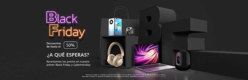 Huawei Black Friday - Por fin es viernes... Viernes negro: llega el Gran Bazar del Black Friday