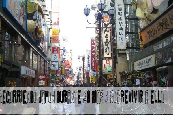 Recorriendo Japón durante 20 días y sobrevivir a ello