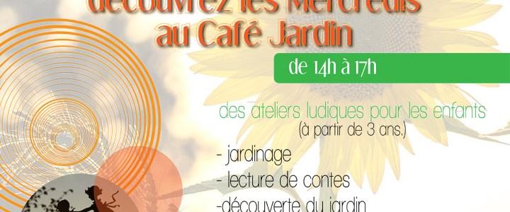 Découvrez les mercredis du Café Jardin