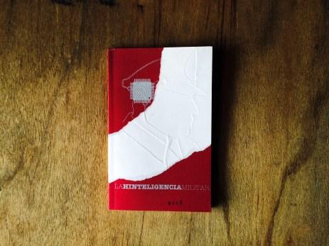 La Hinteligencia Militar, Sergio Pesutic, Op.1, C'est un livre.