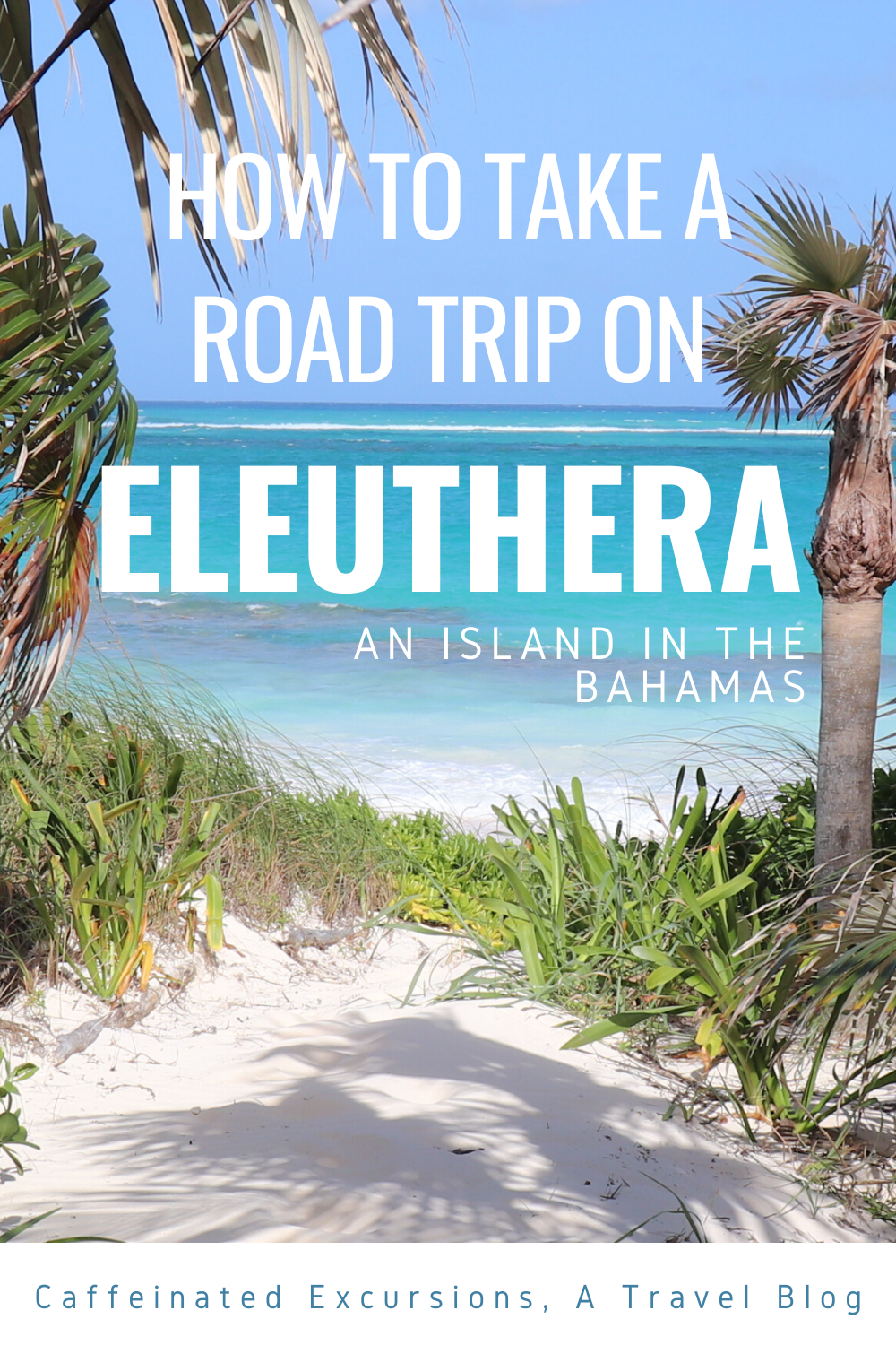 Eleuthera is an incredibly long and skinny island in the Bahamas that can be explored by car in just one weekend! Check out my blog post to learn more about this island paradise! #eleuthera #eleutheraroadtrip #roadtripeleuthera #roadtripbahamas #bahamas #outislands #outislandsbahamas #familyislands #familyislandsbahamas #visiteleuthera #bahamas #offthebeatenpathbahamas #visitthebahamas #visitbahamas #eleutheratravelguide #bahamastravelguide #caffeinatedexcursions