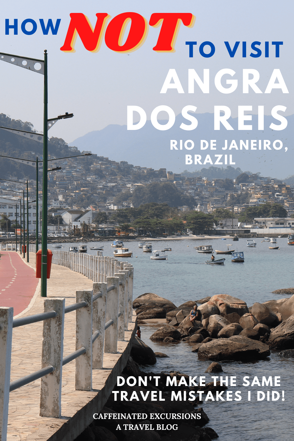 Check out this post to learn why I didn't love Angra dos Reis in the Brazilian state of Rio de Janeiro and how you can make sure your trip to the town is better than mine was! #angradosreis #angra #angrarj #angradosreisrj #angradosreisriodejaneiro #ilhagrande #ilhagranderj #ilhagranderiodejaneiro #angradosreisilhagrande #ilhagrandeangradosreis #riodejaneiro #rj #estadodoriodejaneiro #riodejaneirostate #visitbrazil #braziltravel #travelbrazil #travelblog #travelblogger #caffeinatedexcursions