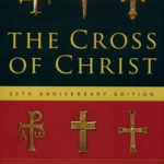John R. W. Stott: Why the Cross Offends
