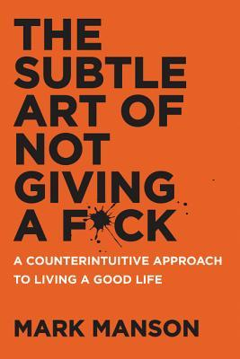 Book cover screenshot of The Subtle Art of Not Giving a F*ck by Mark Manson, self-help books