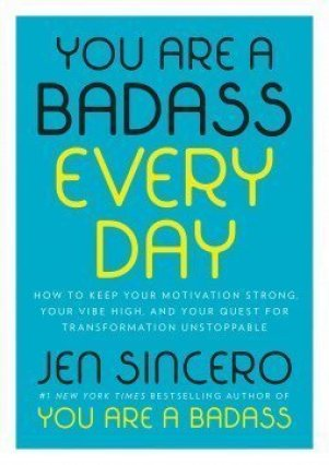 Book cover screenshot of You Are a Badass Every Day by Jen Sincero, self-help books