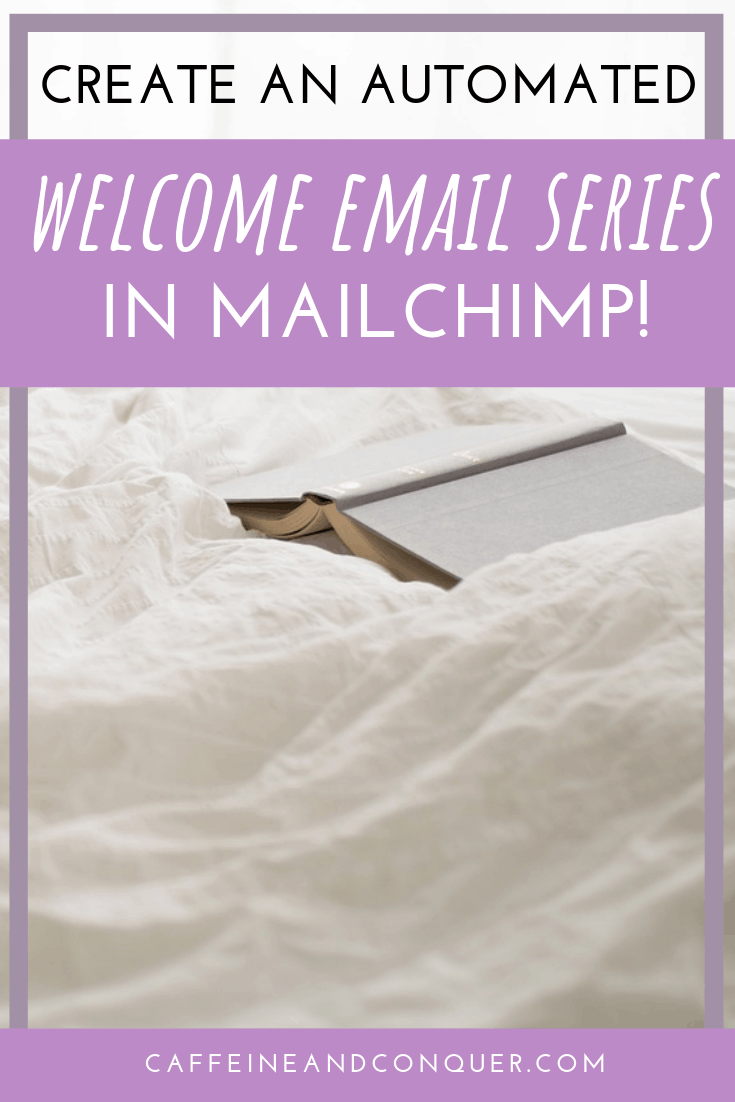 "A pinnable image ""Create an Automated Welcome Email Series in Mailchimp"""